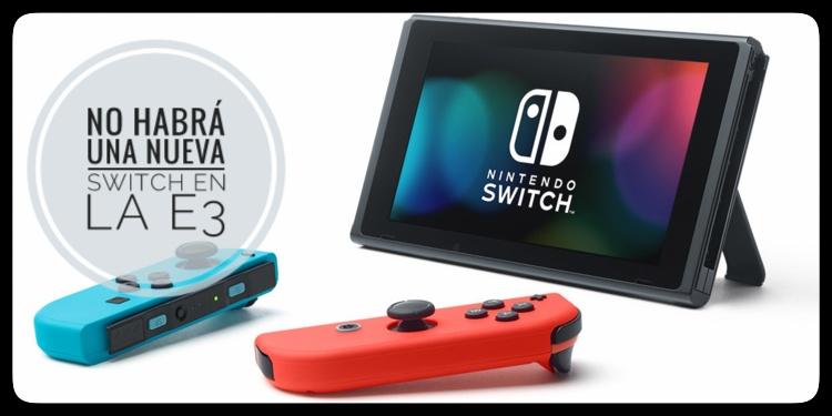 #Radiogeek – Nintendo confirma que no veremos una nueva Switch en la E3 – Nro.1494